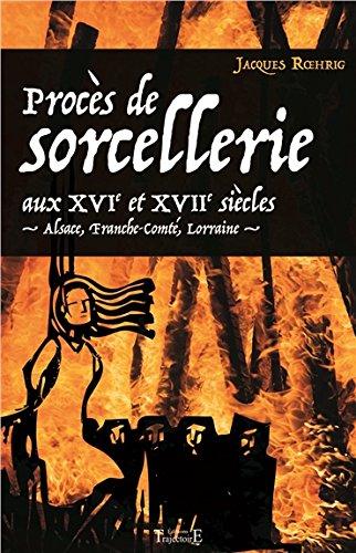 proces-de-sorcellerie-aux-xvie-xviieme-siecles-dans-les-terres-de-lest