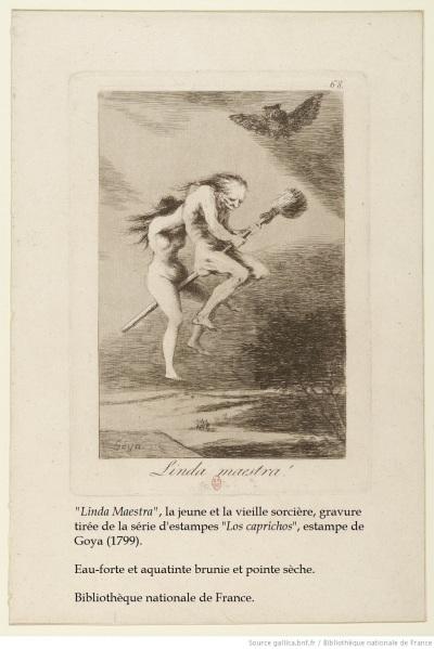 «Linda Maestra», la jeune et la vieille sorcière, gravure tirée de la série d'estampes «Los caprichos», estampe de Goya (1799). Eau-forte et aquatinte brunie et pointe sèche. Bibliothèque nationale de France.